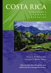 Costa Rica: A Traveler's Literary Companion ebook by Ras, Barbara