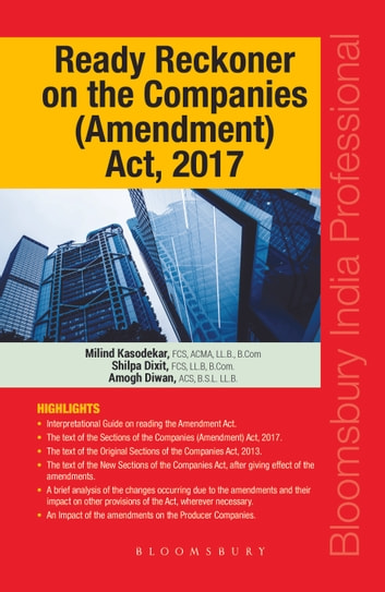 Ready Reckoner on the Companies (Amendment) Act, 2017 ebook by Shilpa Dixit,Milind Kasodekar,Amogh Diwan