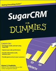 SugarCRM For Dummies ebook by Karen S. Fredricks