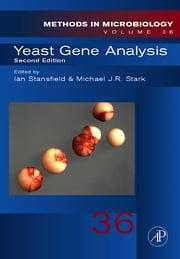 Yeast Gene Analysis ebook by Ian Stansfield,Mike Stark