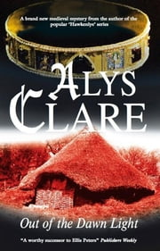 Out of the Dawn Light ebook by Alys Clare