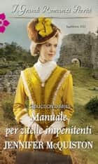 Manuale per zitelle impenitenti eBook by Jennifer Mcquiston