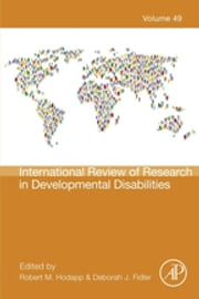 International Review of Research in Developmental Disabilities ebook by Robert M. Hodapp,Deborah J Fidler