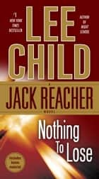 Nothing to Lose ebook by Lee Child