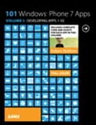101 Windows Phone 7 Apps, Volume I - Developing Apps 1-50 ebook by Adam Nathan