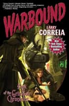 Warbound - Book III of the Grimnoir Chronicles ebook by Larry Correia