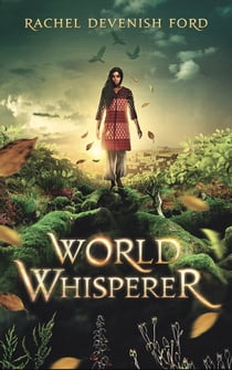 World Whisperer ebook by Rachel Devenish Ford