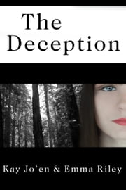 The Deception ebook by Emma Riley