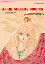AT THE SHEIKH'S BIDDING (Harlequin Comics) - Harlequin Comics ebook by Chantelle Shaw,Ryo Arisawa