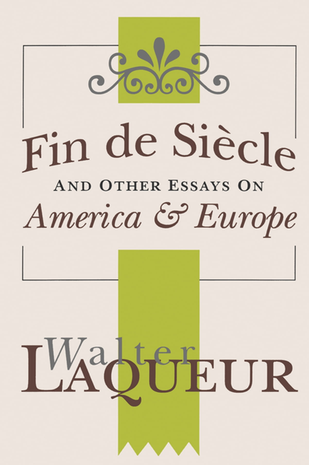 Fin De Siecle And Other Essays On America And Europe Ebook By  Fin De Siecle And Other Essays On America And Europe Ebook By     Rakuten Kobo Essay Thesis Examples also Narrative Essay Example High School  Thesis For An Essay
