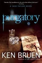 Purgatory ebook by Ken Bruen