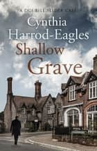 Shallow Grave - A Bill Slider Mystery (7) ebook by