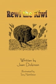Rewi the Kiwi ebook by Jean Dickinson