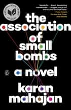 Ebook The Association of Small Bombs di Karan Mahajan