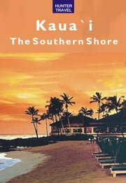 Kaua`I: The Southern Shore ebook by Heather McDaniel