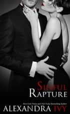 Sinful Rapture ebook by Alexandra Ivy