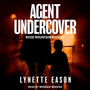 Agent Undercover audiobook by Lynette Eason