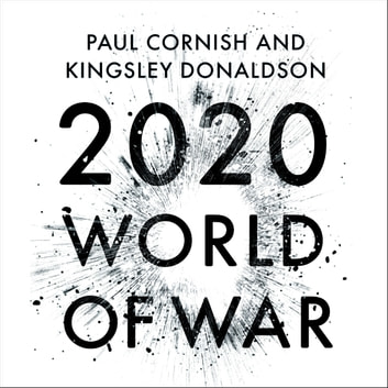 2020 - World of War audiobook by Paul Cornish,Kingsley Donaldson