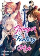 Grimgar of Fantasy and Ash: Volume 1 ebook by Ao Jyumonji