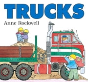 Trucks ebook by Anne Rockwell