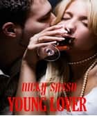 Young Lover: Erotic story ebook by Nicky Sasso