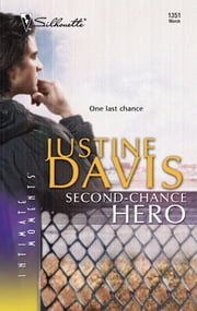Second-Chance Hero ebook by Justine Davis