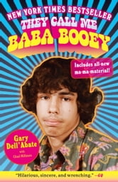 They Call Me Baba Booey ebook by Chad Millman,Gary Dell'Abate