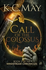 Call of the Colossus ebook by K.C. May