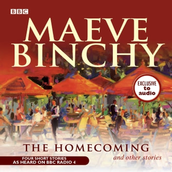 The Homecoming & Other Stories audiobook by Maeve Binchy