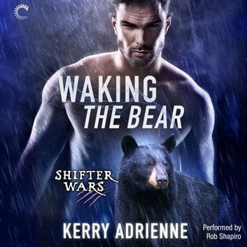 Waking the Bear audiobook by Kerry Adrienne