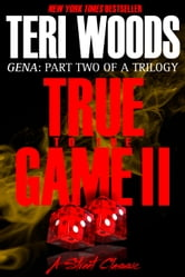 True to the Game Part II ebook by Teri Woods