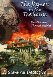 The Demon in the Teahouse ebook by Tom Hoobler,Dorothy Hoobler