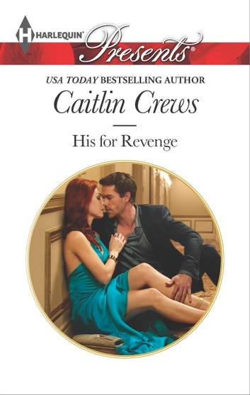 His for Revenge ebook by Caitlin Crews