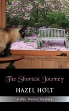 The Shortest Journey ebook by Hazel Holt