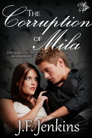 The Corruption of Mila ebook by J.F. Jenkins