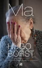 Ma ebook door Hugo Borst