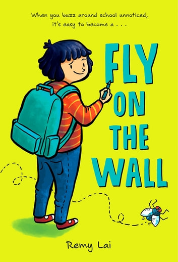 Fly on the Wall ebook by Remy Lai