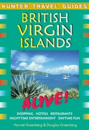 British Virgin Islands Alive ebook by Harriet Greenberg