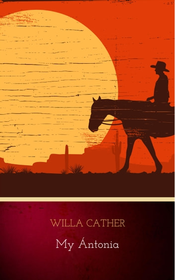 a character analysis of willa cathers book my antonia My Ántonia has 108,570  never letting me forget the eccentricity and congeniality of this unforgettable character  play book tag: my antonia | willa cather.