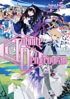Infinite Dendrogram: Volume 1 ebook by Sakon Kaidou