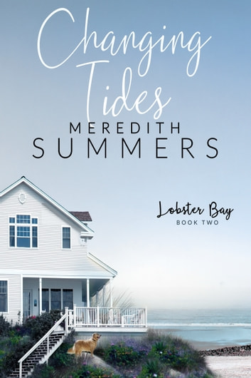 Changing Tides ebook by Meredith Summers