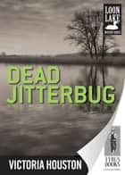 Dead Jitterbug ebook by Victoria Houston
