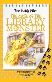 The Case of the Library Monster ebook by Dori Hillestad Butler,Jeremy Tugeau,Dan Crisp