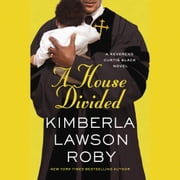 A House Divided audiobook by Kimberla Lawson Roby