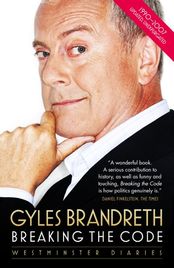 Breaking the Code - Westminster Diaries ebook by Gyles Brandreth