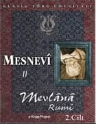 Mesnevi-II ebook by Mevlana Rumi