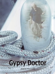 Gypsy Doctor ebook by David Watson
