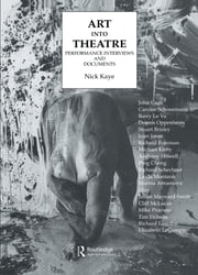 Art Into Theatre - Performance Interviews and Documents ebook by Nick Kaye