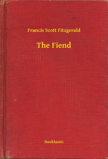 The Fiend ebook by Francis Scott Fitzgerald