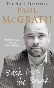 Back from the Brink - The Autobiography ebook by Paul McGrath
